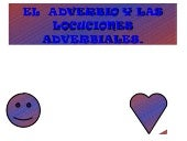 El adverbio y las locuciones adverb...
