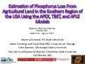 Estimation of phosphorus loss from agricultural land in the southern region of the usa using the apex, tbet, and aple models