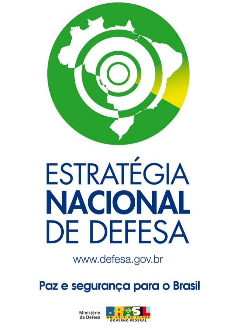 Resultado de imagem para estrategia nacional defesa brasil
