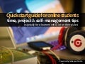 Quick Start Guide for Online Student Success