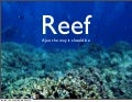 Reef. Ajax the way it should be