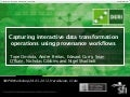 Capturing Interactive Data Transformation Operations using Provenance Workflows