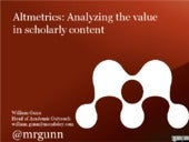 Charleston 2012: Altmetrics: Analyzing the Value in Scholarly Content