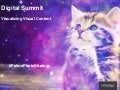 Visualizing Visual Content - Digital Summit Phoenix 2014