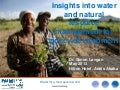 Insights into water and natural resource management for policy development
