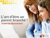 L'art d'être un parent branché ! Ve...