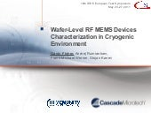Wafer-Level RF MEMS Devices Characterization in Cryogenic Environment
