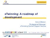 eTwinning - A Roadmap of Developement