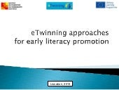 eTwinning approaches for early lite...