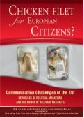 Chicken Filet for EU Citizens? - Communication Challenges for the European Union