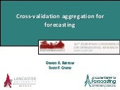 Cross-validation aggregation for forecasting