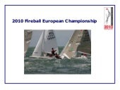 2010 Fireball Europeans presentation
