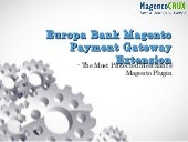 Europa Bank Magento Payment Gateway Extension - Most Protected Merchant's Magento Plugin
