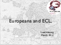 Europeana and Extended Collective Licensing