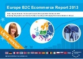 Europe B2C E-commerce Report 2013