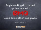 Europycon2011: Implementing distributed application using ZeroMQ