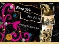 Euro Trip Fun Facts