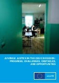 Juvenile Justice in the CEE/CIS region: Progress, challenges, obstacles and opportunities