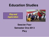 Session 4 - Play