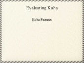 Evaluating Koha