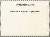 Hardware and Software Requirements for Koha