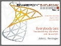 Everybody Lies: Troubleshooting SharePoint with House MD - SharePoint Saturday Dayton 2012
