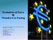 Evolution and Threats to Euro