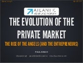 Evolution of the Private Market - Atlantic Venture Forum - June 2013