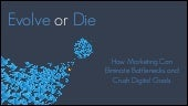 Evolve or Die: How Marketing Can El...