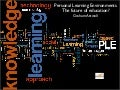 Personal Learning Environments: The future of education?