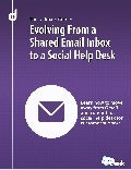 Evolving From a Shared Email Inbox to a Social Help Desk
