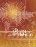 The Evolving Internet: A look ahead to 2025