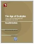 The Age of Exabytes: Tools & Approaches for Managing Big Data