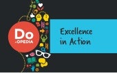 Excellence in-action-do-opedia