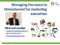 Managing the road to omnichannel for top marketing executives