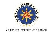 ARTICLE 7. EXECUTIVE BRANCH