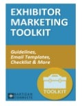 2014 Exhibitor Marketing Toolkit Includes: Guidelines, Email Templates, Checklist & More