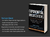 Exponential Organizations - Why new organizations are 10x better, faster and cheaper than yours (and what to do about it)