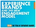 Experience Brands and the New Engagement Model