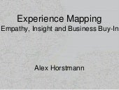 Experience Mapping: Insight, Empathy and Business Buy-In