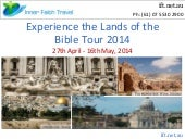 Experience the Lands of the Bible T...
