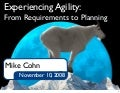 Experiencing Agility From Requirements to Planning