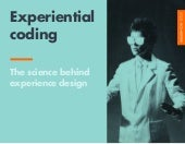 The Science Behind Experience Design