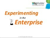 Experimenting in the Enterprise Agile 2013 Conference