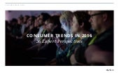 Consumer Trends in 2016: 36 Expert Perspectives