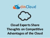 Cloud Experts Share Thoughts on Benifits of Cloud