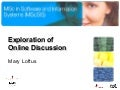 Exploring Online Discussion in E-Learning1