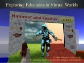 Exploring education in virtual worlds vwer by lyr lobo