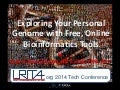 Exploring your personal genome with free, online bioinformatics tools