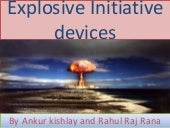 Explosive initiative devices